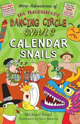The The Magnificent Dancing Circle Snails. Calendar Snails! - The Magnificent Dancing Circle Snails 4 (Paperback)