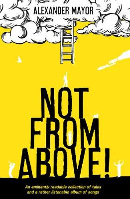 Not From Above! (Paperback)
