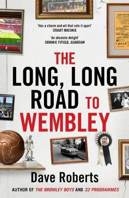 The Long, Long Road to Wembley (Paperback)