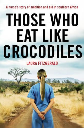 Those Who Eat Like Crocodiles (Paperback)