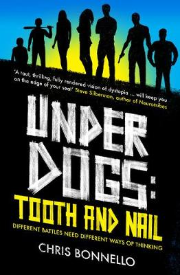 Underdogs: Tooth and Nail - Underdogs (Paperback)