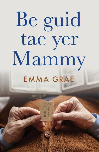 be guid tae yer mammy (Paperback)