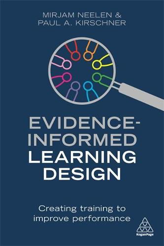 Evidence-Informed Learning Design: Creating Training to Improve Performance (Paperback)