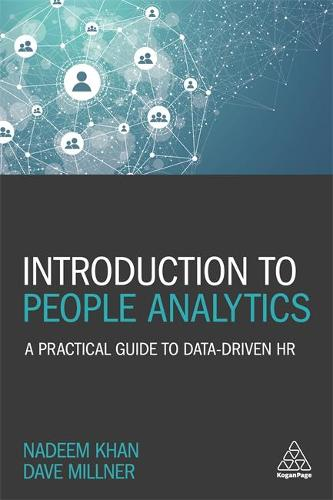 Introduction to People Analytics: A Practical Guide to Data-driven HR (Paperback)