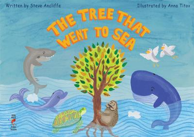 THE TREE THAT WENT TO SEA (Paperback)
