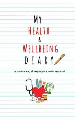 MY Health & Wellbeing Diary (Hardback)