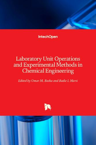 Laboratory Unit Operations and Experimental Methods in Chemical Engineering (Hardback)