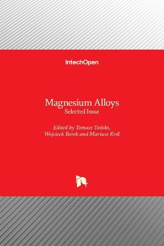 Magnesium Alloys: Selected Issue (Hardback)
