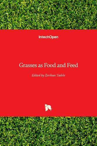 Grasses as Food and Feed (Hardback)