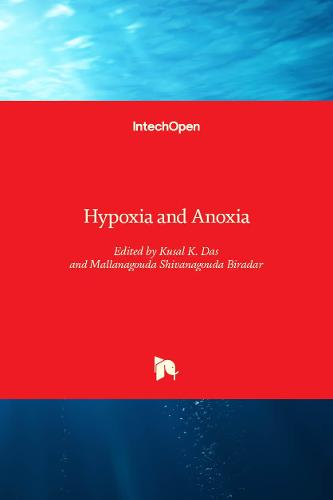 Hypoxia and Anoxia (Hardback)