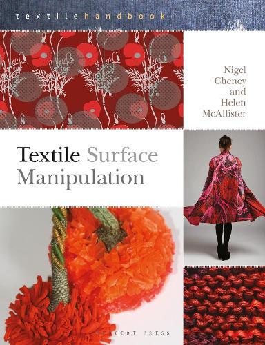 Textile Surface Manipulation - Textiles Handbooks (Paperback)