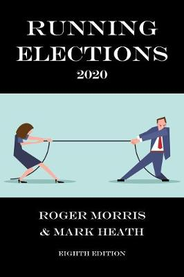 Running Elections 2020 (Paperback)