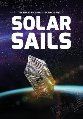 Solar Sails - Science Fiction to Science Fact (Paperback)