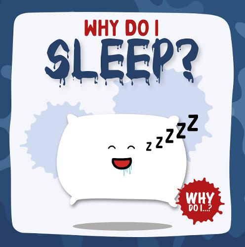 Sleep - Why Do I? (Paperback)