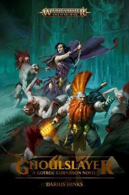 Ghoulslayer - Warhammer: Age of Sigmar (Paperback)