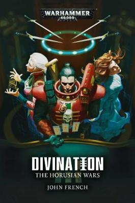 The Horusian Wars: Divination - Warhammer 40,000 (Paperback)