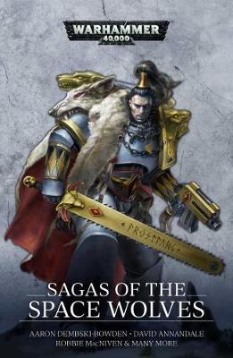 Sagas of the Space Wolves: The Omnibus - Warhammer 40,000 (Paperback)