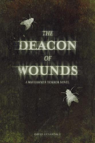 Deacon of Wounds - Warhammer Horror (Hardback)