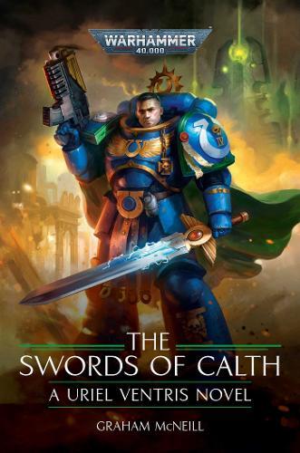 The Swords of Calth - Warhammer 40,000 (Hardback)