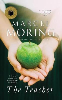 The Teacher: A Novel of a Remarkable Student-Teacher Relationship (Paperback)