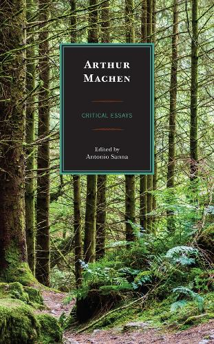 Arthur Machen: Critical Essays (Hardback)