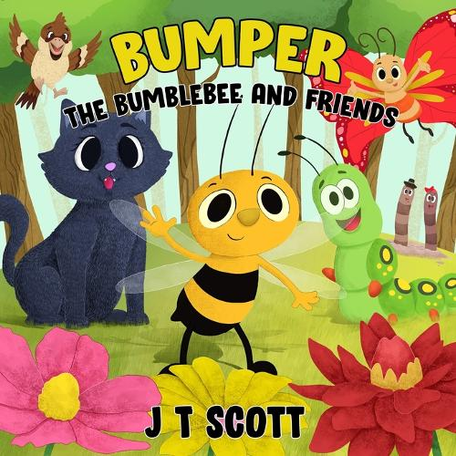 Bumper the Bumblebee and Friends (Paperback)