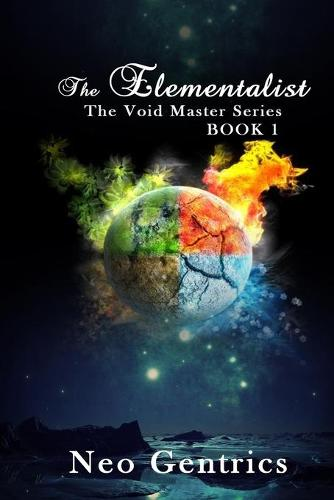 The Elementalist (The Void Walker Series) (Paperback)