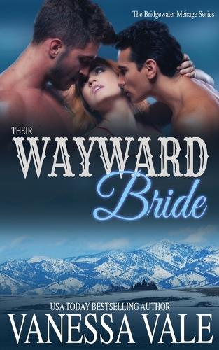 Their Wayward Bride - Bridgewater 2 (Paperback)