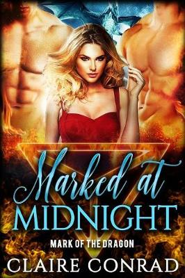 Marked at Midnight - Mark of the Dragon 1 (Paperback)