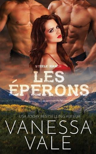 Les perons - Steele Ranch 1 (Paperback)