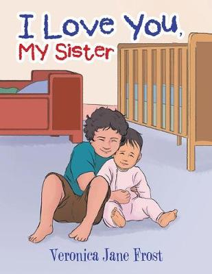 I Love You, My Sister (Paperback)
