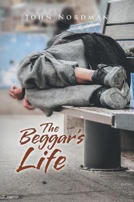 The Beggar's Life (Paperback)