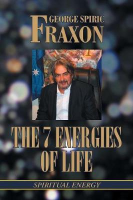 The 7 Energies of Life: Spiritual Energy (Paperback)