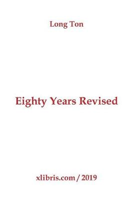 Eighty Years Revised (Paperback)