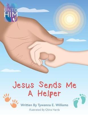 Jesus Sends Me a Helper (Paperback)