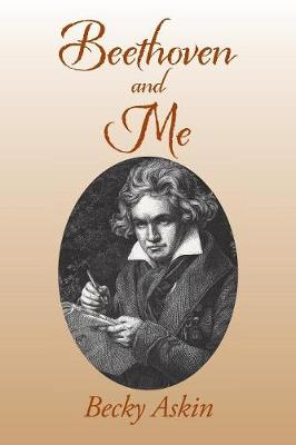 Beethoven and Me (Paperback)