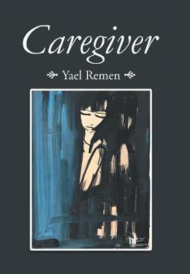 Caregiver (Hardback)