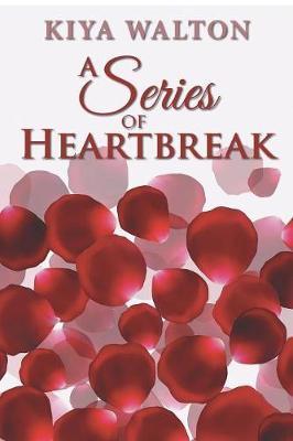 A Series of Heartbreak (Paperback)