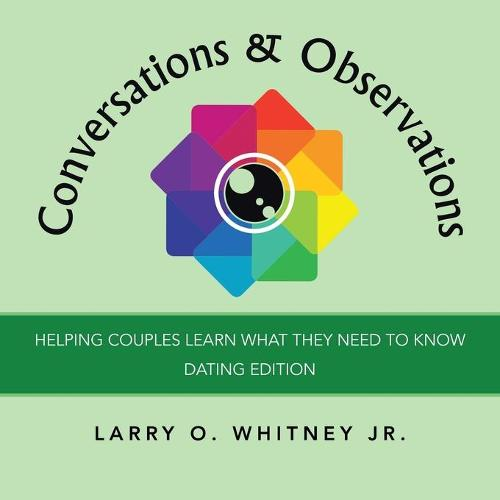 Conversations & Observations: Helping Couples Learn What They Need to Know (Paperback)