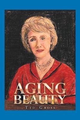 Aging Beauty (Paperback)