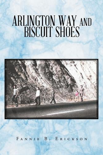 Arlington Way and Biscuit Shoes (Paperback)