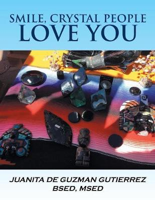 Smile, Crystal People Love You (Paperback)