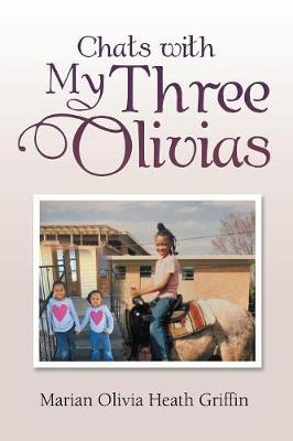 Chats with My Three Olivias (Paperback)