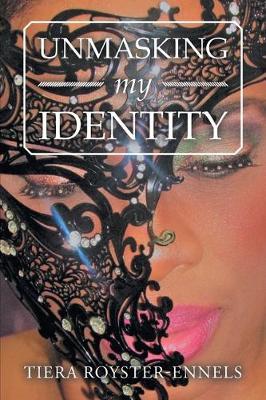 Unmasking My Identity (Paperback)