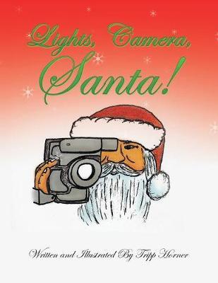 Lights, Camera, Santa! (Paperback)