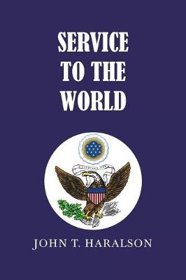 Service to the World (Paperback)