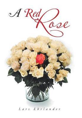 A Red Rose (Hardback)