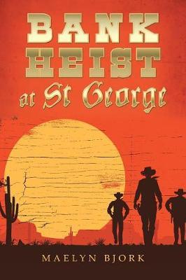 Bank Heist at St George (Paperback)