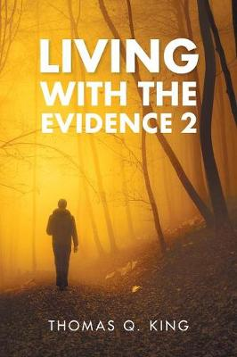 Living with the Evidence 2 (Paperback)