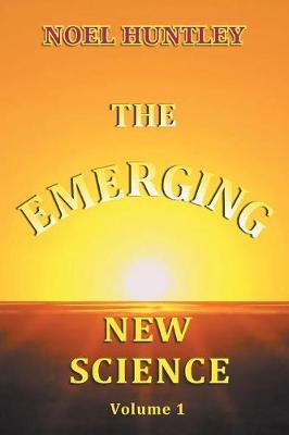 The Emerging New Science (Paperback)
